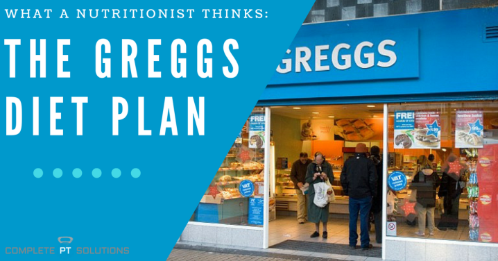 Greggs 30 Day 'Diet Plan': What a NutritionistThinks
