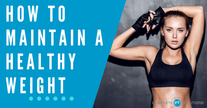 9 Easy Ways to Maintain YourWeight