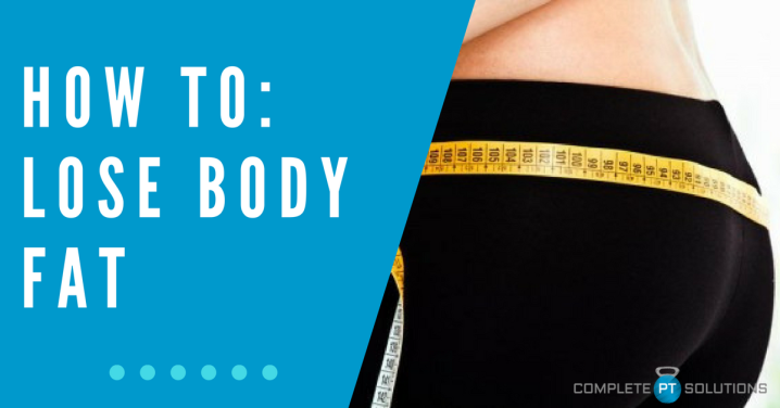 How To: Lose Body Fat (the stuff that matters MORE than weight!)